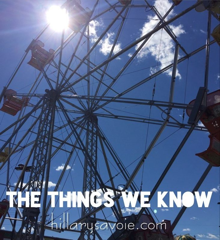 The things we know